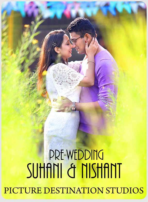 PRE WEDDING Suhani & Nishant